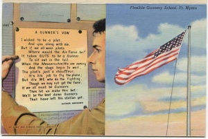 "Dad carried a postcard set that contained ""The Gunner's Vow"" all through the war. As the survivor of 59 missions as a WWII tail gunner, he always made a habit of sitting with his back to a wall, facing the door."
