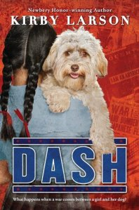 DASH by Kirby Larson. Can't wait to read it.